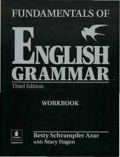 Fundamentals of English Grammar - Workbook by ELC Language Centre - issuu