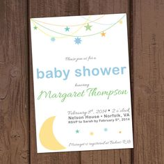 Moon and Stars: Baby Shower Invitation by Aurora Graphic Studio's Invitation Line: Aurora Invited  https://www.etsy.com/listing/175945747/moon-and-stars-baby-shower-invitation?ref=shop_home_active_1