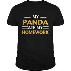 Get yours hot My Panda Ate My Homework Best Gift Shirts & Hoodies.  #gift, #idea, #photo, #image, #hoodie, #shirt, #christmas