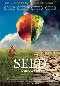 Seed the untold story IN THEATERS NOW See the Film Watch Trailer