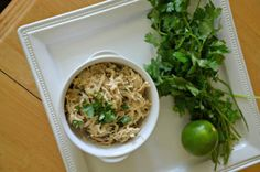 Crockpot Cilantro Lime shredded chicken.