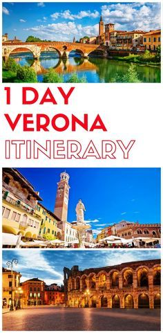 One day in Verona Italy, Things to do in Verona in one day, What to do in Verona in one say, 24 hours in Verona Italy, 1 day Verona itinerary, Verona travel guide