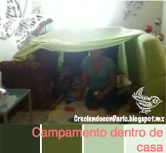 Creciendo con Darío: Actividades: Campamentos dentro de casa