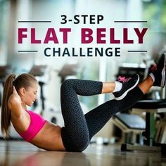 3-Step Flat Belly Challenge: