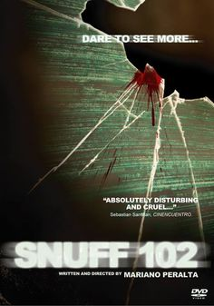 Snuff 102 - 2007 Directed by Mariano Peralta. Thriller | Horror