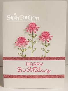 : A Flowering Fields Sale A Bration Birthday from Stampin' Up! UK Demonstrator Sarah Poulton [see how to] Birthday Cards For Women, Handmade Birthday Cards, Happy Birthday Cards, Birthday Sayings, Making Greeting Cards, Greeting Cards Handmade, Bday Cards, Stampinup, Stamping Up Cards
