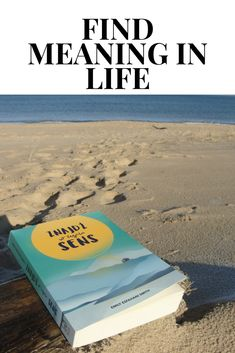 Find meaning in life - read this book!