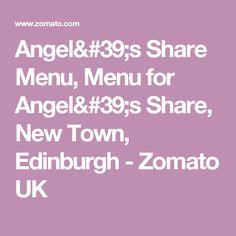 Angel's Share Menu, Menu for Angel's Share, New Town, Edinburgh - Zomato UK