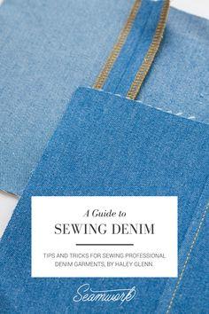 Seamwork Magazine: A Guide to Sewing Denim
