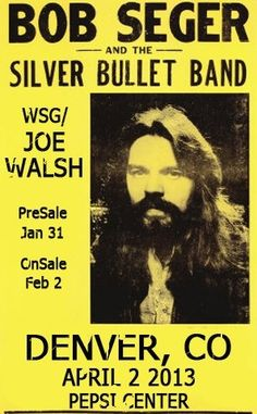 Five..cinco.5 more days !...Bob Seger and Joe Walsh..and I have tickets !!!...Yes !