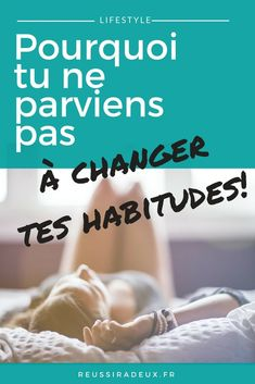 Pourquoi tu ne parviens pas à changer tes habitudes #reussiradeux #blogdeveloppementpersonnel #blogfrance #changerseshabitudes #commentchanger #bonneshabidutes #avancerdanssavie #devenirmeilleur #blogueusefrance #estimedesoi #positivité Positive And Negative, Positive Attitude, Self Development, Personal Development, Good To Know, Feel Good, Motivation, Leadership, Miracle Morning