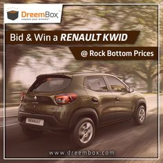 Bring a Renault Kwid to your home at just Rs. 10000. Just Register and Play at www.dreembox.com. ‪#‎win‬ ‪#‎winner‬ ‪#‎prizes‬ ‪#‎contest‬ ‪#‎bid‬ ‪#‎auction‬ ‪#‎india‬ ‪#‎traveldiaries‬ ‪#‎kwid‬ ‪#‎renault‬ ‪#‎bikes‬ ‪#‎cars‬ ‪#‎dreembox‬ ‪#‎amazing‬ ‪#‎crazy‬