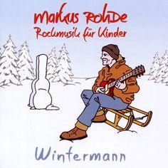 Wintermann - Markus Rohde - Kindermusikkaufhaus KIMUK.de - Kindermusik