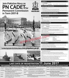 Join Pakistan Navy PN CADET for Permanent Commission in Term 2017-B, Jobs May 2017 Last Date: 11-06-2017   #Pakistan Navy Jobs #Permanent Commission #PN Cadet #Term 2017-B
