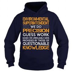 Awesome Tee For Environmental Superintendent T Shirts, Hoodies Sweatshirts