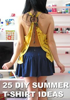 25 Easy DIY T Shirt Ideas for Hot Summer Fashions