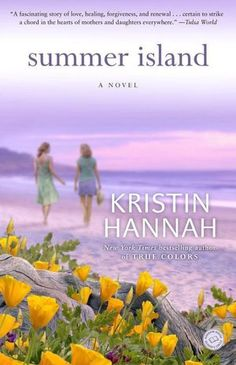 Another winner by Kristin Hannah.  Family drama!   As usual, a happy ending.