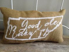 "Burlap Pillow, University of Tennessee fight song - ""Good 'Ole Rocky Top"", Custom Made to Order"