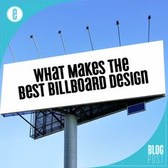 What Makes the Best Billboard Design - http://www.envision-creative.com/what-makes-the-best-billboard-design/ #Billboard #Design