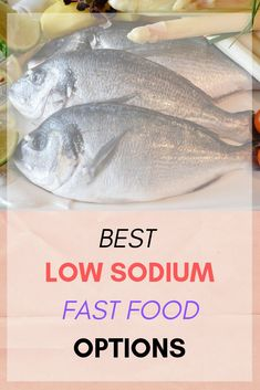 Read on to find out different low sodium fast-food options and the tips to choose a low sodium diet. Low Sodium Desserts, Low Sodium Fast Food, Low Sodium Diet, Low Sodium Recipes, Sodium Foods, Healthy Fast Food Options, Fast Healthy Meals, Heart Healthy Recipes, Healthy Eats