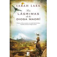 Las lágrimas de la Diosa maorí by Sarah Lark