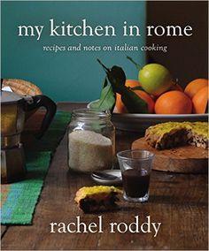 My Kitchen in Rome by Rachel Roddy