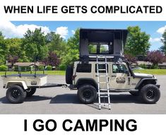 When life gets complicated, I go camping #jeep #jeepwrangler