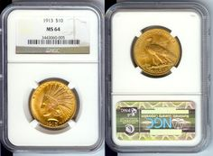 1913 $10 Gold Indian Eagle Coin NGC MS64 Uncirculated - Certified