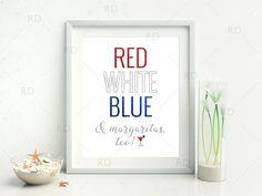 Red White Blue and Margaritas too PRINTABLE Wall Art by RissDesign