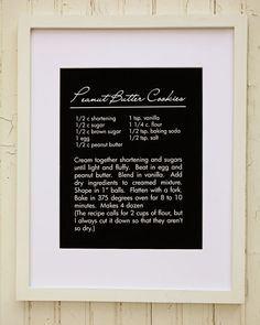 kitchen wall decor - Love the idea of framing favorite family recipes on black paper! Looks shnazzy!
