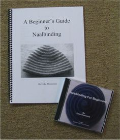 A Beginner's Guide to Naalbinding - book and cd combo - Mielke's Fiber Arts
