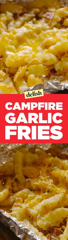Your squad will go crazy for campfire garlic fries. Get the recipe on Delish.com.