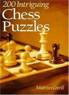 200 #intriguing chess puzzles by #martin #greif, View more on the LINK: http://www.zeppy.io/product/gb/2/291741341409/