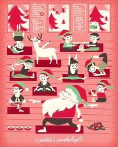 The ultimate yoga workshop! Santa and his crew have to stay in shape somehow!