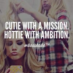 Have ambition but need a mission? Build your own successful business today! Selfie Captions, Selfie Quotes, Bio Quotes, Sassy Quotes, Quotes To Live By, Motivational Quotes, Inspirational Quotes, Girly Quotes, Boss Babe Quotes