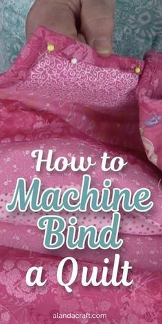 How to Bind a Quilt Step by Step - Learn how to bind a quilt using your sewing m. - How to Bind a Quilt Step by Step – Learn how to bind a quilt using your sewing m… – - Machine Binding A Quilt, Machine Quilting, Quilt Binding Tutorial, Sewing Binding, Leftover Fabric, Sewing Hacks, Sewing Tips, Sewing Crafts, Baby Sewing Tutorials