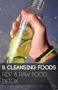 8 Cleansing Foods for a Raw Food Detox