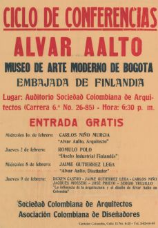 Alvar Aalto. Ciclo de conferenias, Museo de arte moderno de Bogota, Kolumbia. 1960.