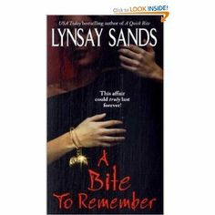 A Bite to Remember (Argeneau Vampires, Book 5) by Lynsay Sands. $7.99. Author: Lynsay Sands. Publisher: Avon (June 27, 2006)