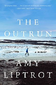 The Outrun: A Memoir Online Books Free Free Books Online, Reading Online, Books To Read 2018, Price Book, Book Authors, Free Reading, Nonfiction Books, Memoirs, Ebook Pdf