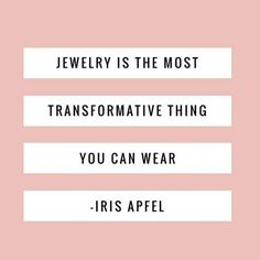 Iris Apfel Jewelry quote                                                                                                                                                                                 More