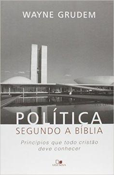 Política Segundo a Bíblia - 9788527505840 - Livros na Amazon Brasil