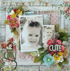 I like the title on top of the blossoms Fairy Rhymes layout by Cari Fennell for Prima!