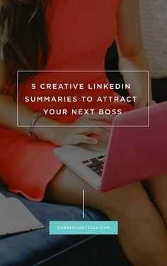 5 Creative LinkedIn Summaries to Attract Your Next Boss | CareerContessa.com