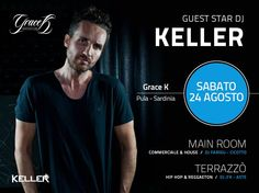 SPECIAL GUEST DJ KELLER – GRACE K – PULA – SATURDAY AUGUST 24