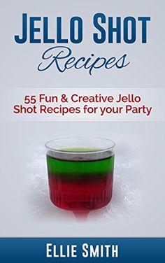 Jello Shot Recipes 55 Fun  Creative Jello Shot Recipes for your Party Jello Shots Jelly Shots Party Recipes Jungle Juice Punch Recipes Vodka Recipes  Rum Recipes Cocktail Recipes Wine Making -- Want additional info? Click on the image.