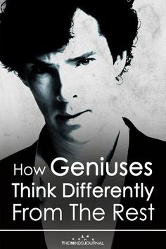 The Way of Genius: How Geniuses Think Differently From The Rest - https://themindsjournal.com/genius-think-differently/