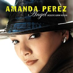 Amanda Perez has the most amazing voice ever  Favorite song 》》'Angel'《《.