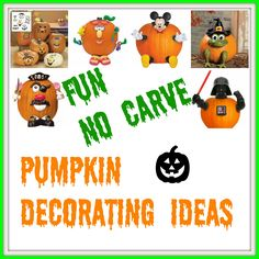 Fun No Carve Pumpkin Decorating Ideas - Don't wanna deal with knives this Halloween - try these fun ideas for little ones that are easy and SAFE! Very inexpensive and you'll have the pumpkin push puns for years to come!