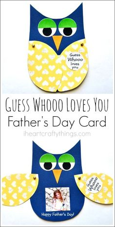 "Kids Craft DIY Father's Day Card. ""Guess Whooo loves you"" and the wings open with a child's photo inside."
